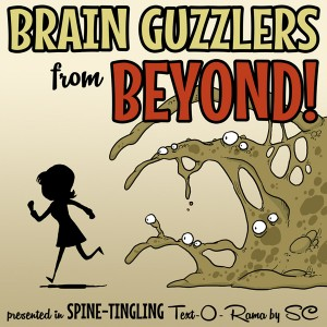 text-adventure-Brain-Guzzlers-from-Beyond