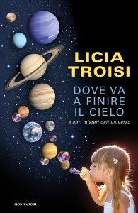 Licia Troisi, Dove va a finire il cielo