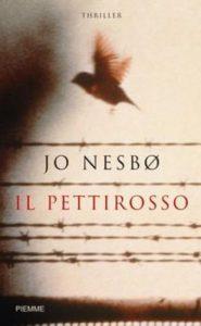 Jo Nesbo, Il pettirosso, Piemme 2006