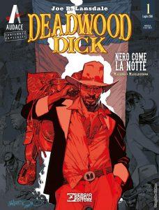 Deadwood Dick, il fumetto Bonelli tratto da un romanzo di Joe Lansdale