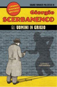 Giorgio Scerbanenco, Gli uomini in grigio
