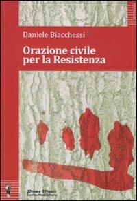 Daniele Biacchessi, Orazione civile per la Resistenza, Promomusic