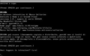 La versione 1.0 della avventura testuale Enigma, risalente al 20 marzo 2001