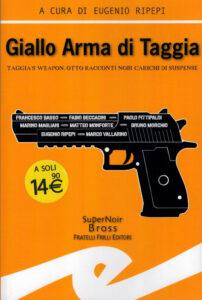 Taggia's Weapon. Giallo Arma di Taggia